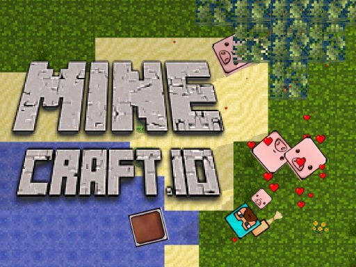 Play Mine-Craft.io Now!