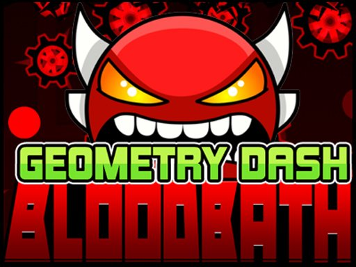 Play Geometry Dash Bloodbath Now!