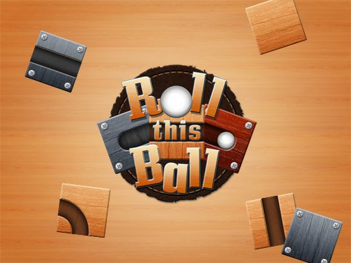 Play Roll This Ball Now!