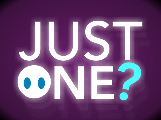 Play Just One Now!