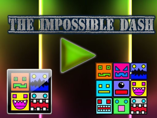 Play The Impossible Dash Now!