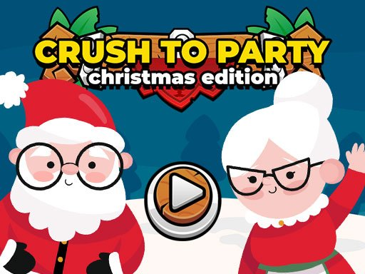 Play Crush to Party: Christmas Edition Now!