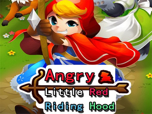 Play Angry Little Red Riding Hood Now!