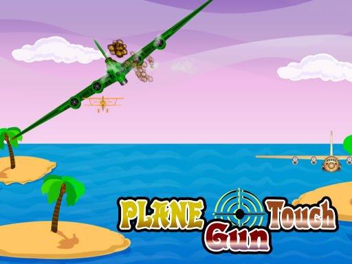 Play Plane Touch Gun Now!