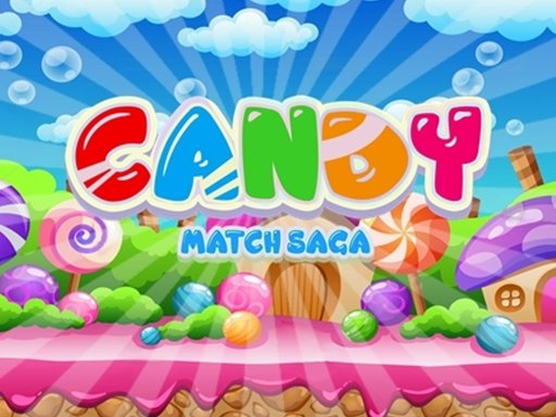 Play Candy Match Saga Now!
