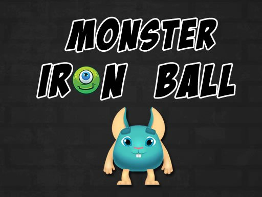 Play Monster Iron Ball Now!