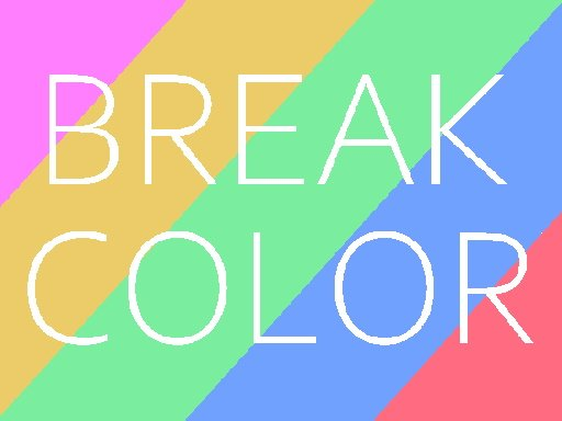 Play Break color Now!