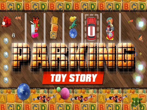Play Parking Toy Story Now!