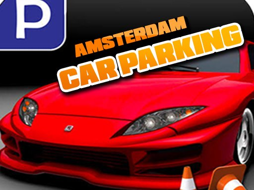 Play Amsterdam Car Parking Now!