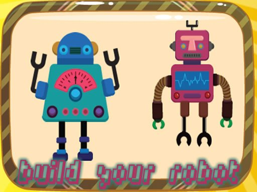 Play Create Your Robot Now!
