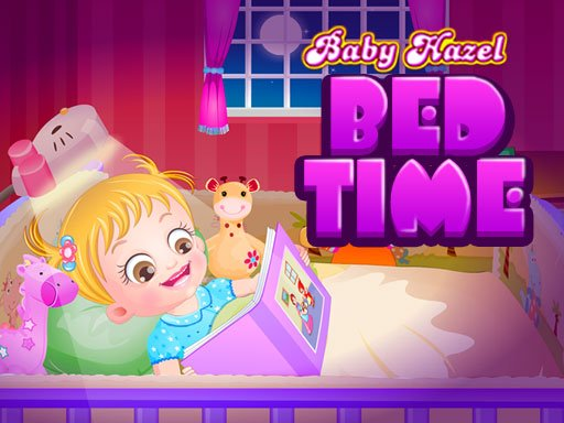 Play Baby Hazel Bed Time Now!