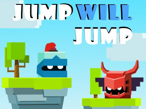 Play Jump Will Jump Now!