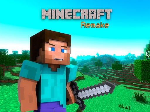 Play Minecraft Remake Now!