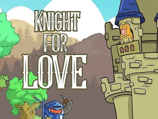 Play Knight for Love Now!