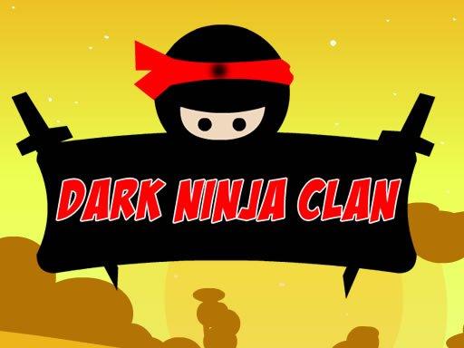Play Dark Ninja Clan Now!