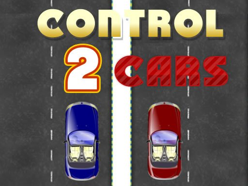 Play Control 2 Cars Now!