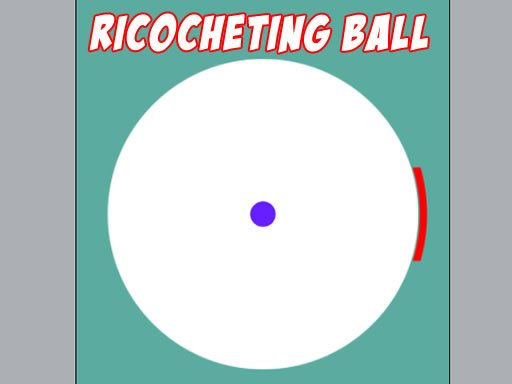 Play Ricocheting Ball Now!