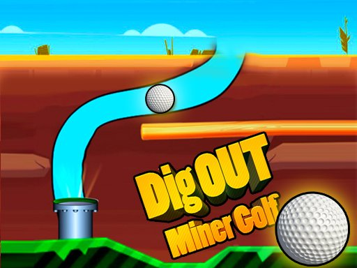 Play Dig Out Miner Golf Now!