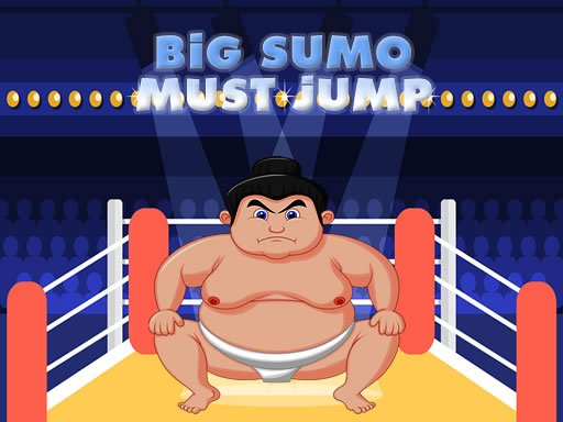 Play Big Sumo Must Jump Now!