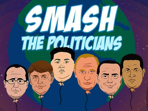 Play Smash the Politicians Now!
