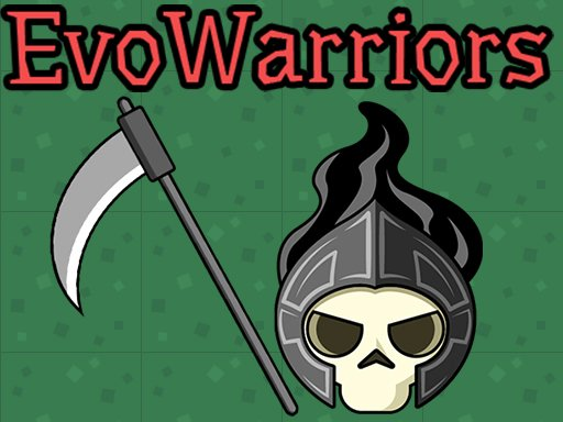 Play EvoWarriors.fun Now!