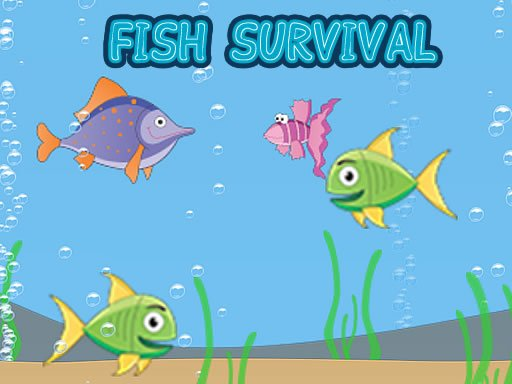 Play Fish Survival Now!