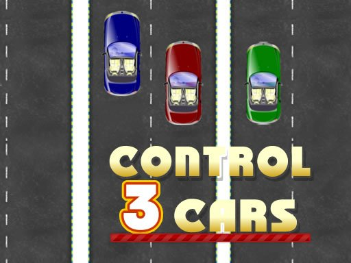 Play Control 3 Cars Now!