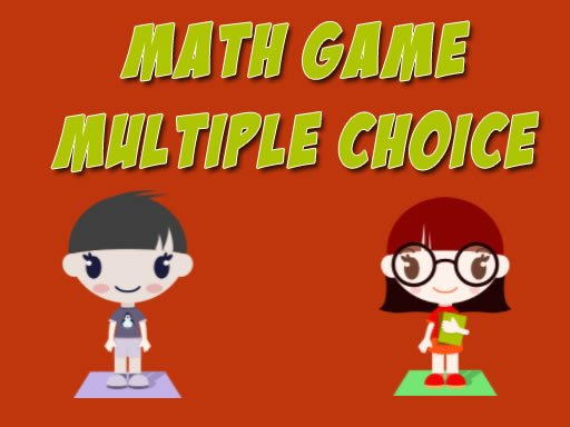Play Math Game Multiple Choice Now!