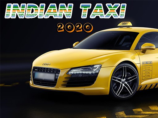 Play Indian Taxi 2020 Now!