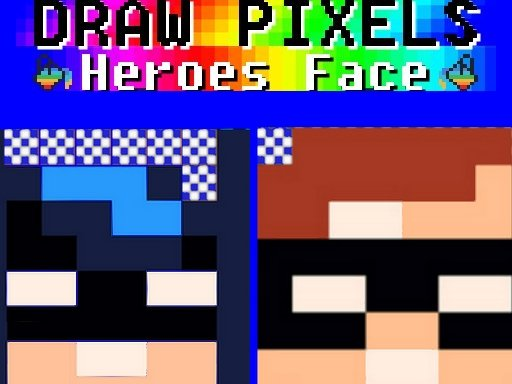 Play Draw Pixels Heroes Face Now!