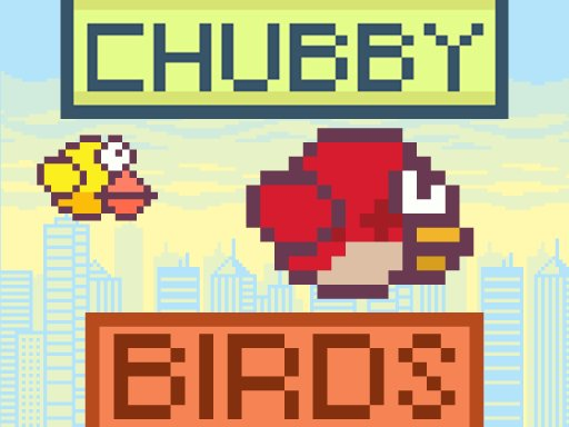 Play Chubby Birds Now!