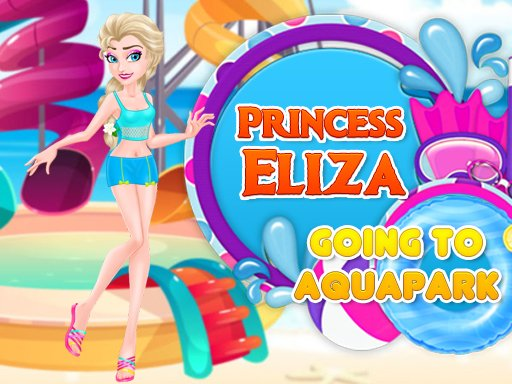 Play Princess Eliza Going To Aquapark Now!