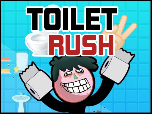 Play Toilet Rush 2 Now!