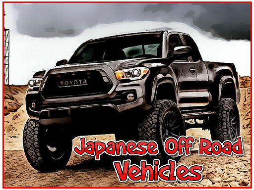 Play Japanese Off Road Vehicles Now!