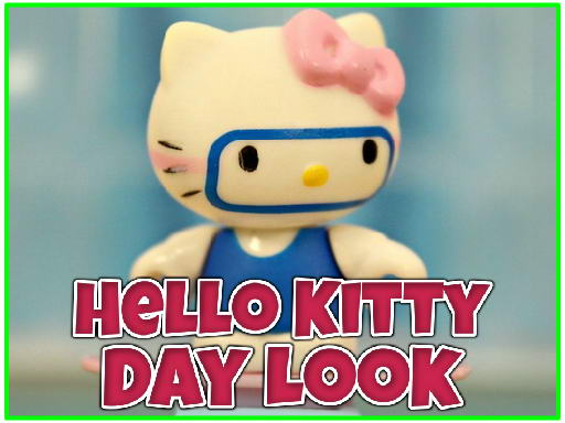 Play Hello Kitty Day Look Now!