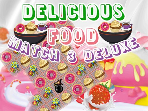 Play Delicious Food Match 3 Deluxes Now!