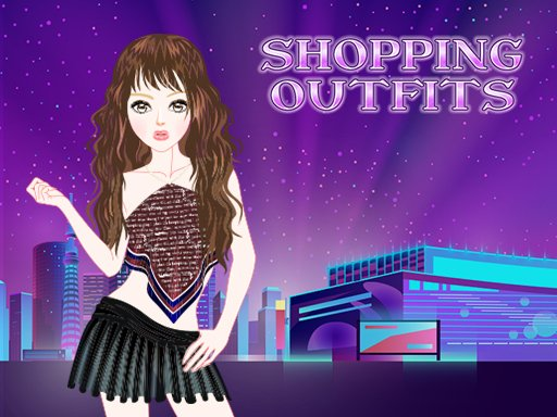 Play Shopping Outfits Now!