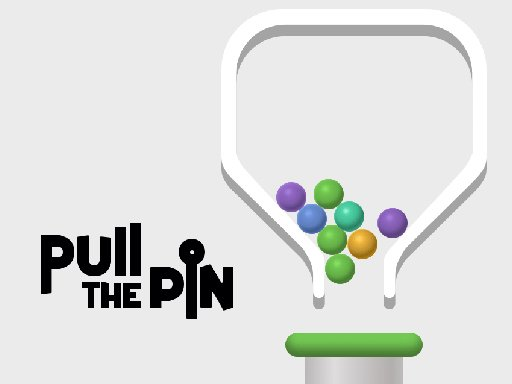Play Pull The Pin Now!