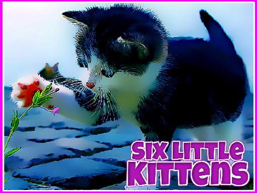 Play Six Little Kittens Now!