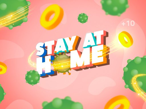Play Stay At Home The Game Now!