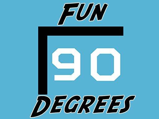 Play Fun 90 Degrees Now!