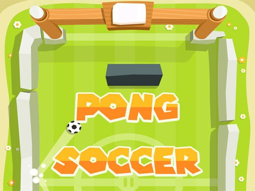 Play Pong Soccer Now!