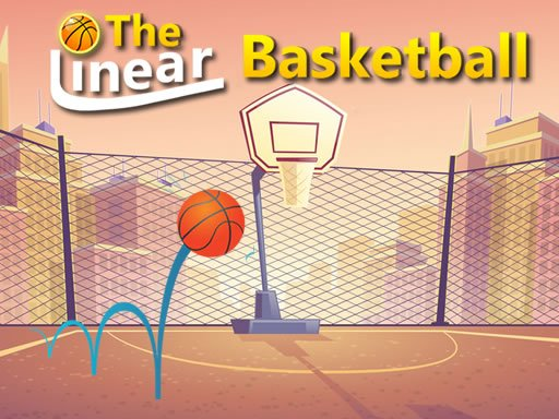 Play The Linear Basketball Now!