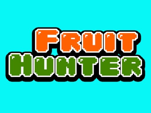 Play Fruit Hunter Now!