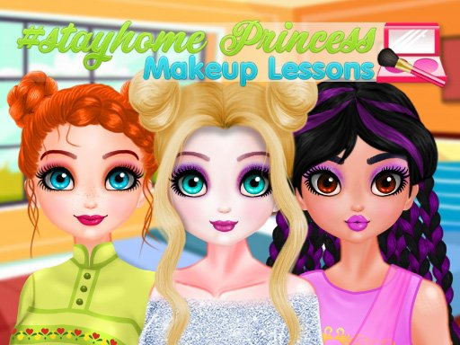 Play Stayhome Princess Makeup Lessons Now!
