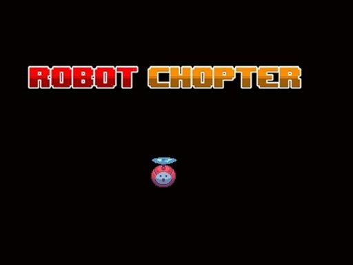 Play Robot Chopter Now!