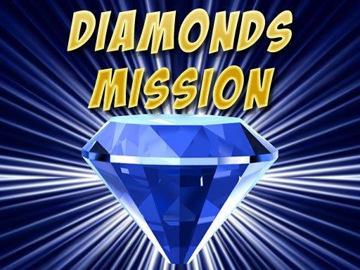 Play Diamonds Misiion Now!