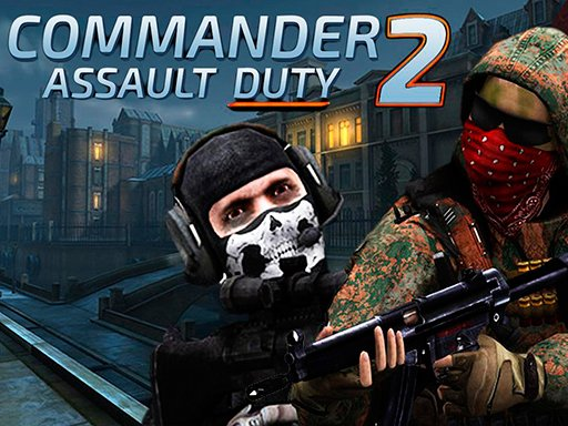 Play Commander Assualt Duty 2 Now!