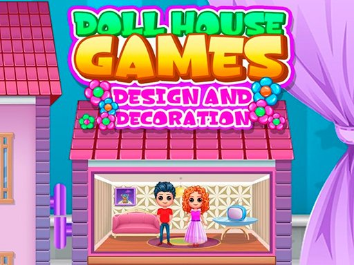 Play Doll House Games Design and Decoration Now!