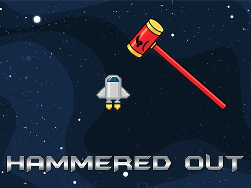 Play Hammered Out Now!